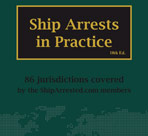 Ship arrests in practice
